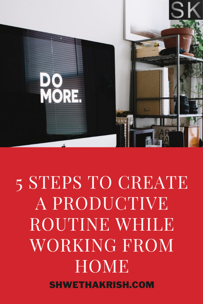 Productivity while working from home,  ShwethaKrish