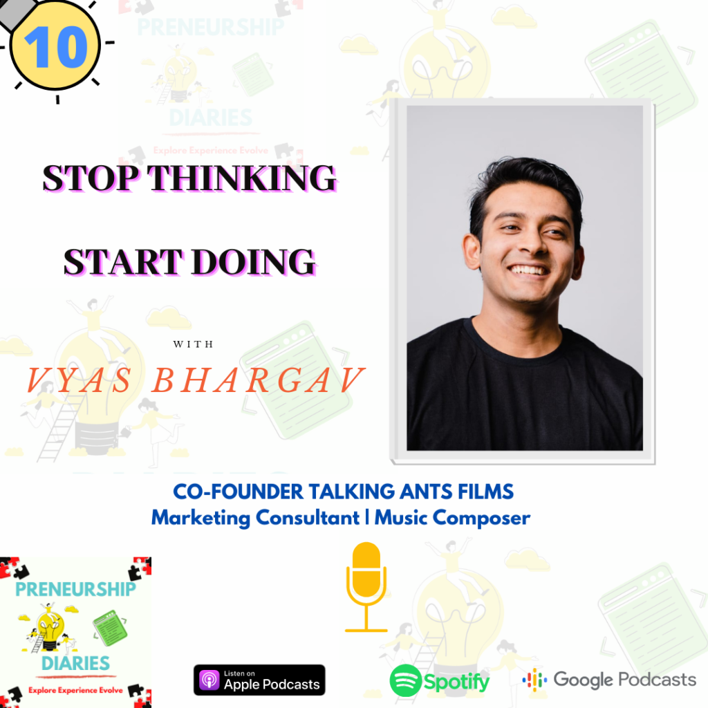 Interview on Preneurship Diaries Podcast with Vyas Bhargav