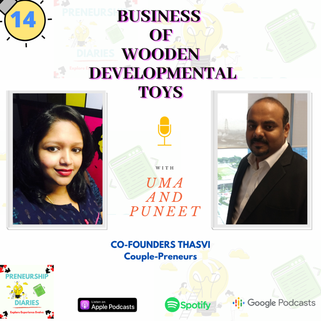 Thasvi, Uma and Puneet, Business of Wooden Developmental Toys, Preneurship Diaries Podcast , Montessori developmental materials